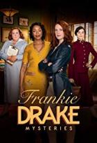 Záhady Frankie Drakeové (Frankie Drake Mysteries)