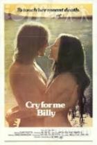 Plač pro mě, Billy (Cry for Me, Billy)