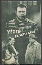 Vězeň ze Santa Cruz (Il prigioniero di Santa Cruz)