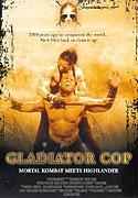 Gladiátor Cop (Gladiator Cop)