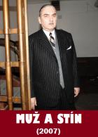 Muž a stín