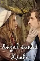 Anděl hledá lásku (Engel sucht Liebe)