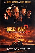 Od soumraku do úsvitu 2: Krvavé peníze (From Dusk Till Dawn II: Texas Blood Money)
