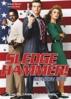 Sledge Hammer, policajt s.r.o. (Sledge Hammer!)