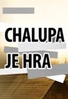 Chalupa je hra