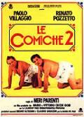 Bláznivá komedie 2 (Comiche 2, Le)
