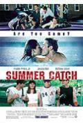 Letní vzplanutí (Summer Catch)