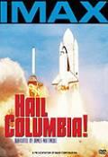 IMAX: Pozdravy Columbii (IMAX: Hail Columbia!)