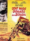 100 000 dolarů na slunci (Cent mille dollars au soleil)