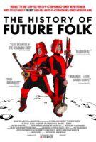 TV program: Historie skupiny Future Folk (The History of Future Folk)