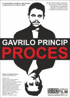 Gavrilo Princip - proces (Branio sam Mladu Bosnu)