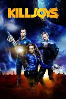 TV program: Killjoys: Vesmírní lovci (Killjoys)