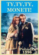 TV program: Ty, ty, ty, Moneti!