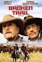 TV program: Prolomená stezka (Broken Trail)