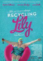 TV program: Lily po krk v odpadcích (Recycling Lily)