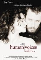 TV program: Než nás probudí lidský hlas (Till Human Voices Wake Us)