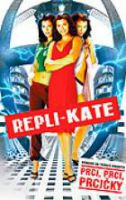 TV program: Repli-Kate