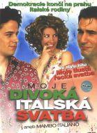 Moje divoká italská svatba (Mambo Italiano)