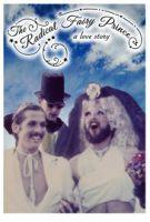 Princ a půl pohlaví k tomu (The Radical Fairy Prince: A Love Story)