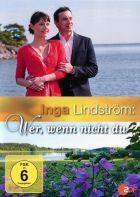 TV program: Inga Lindström: Tajná seznamka (Inga Lindström - Wer, wenn nich du)