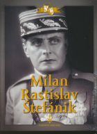 TV program: Milan Rastislav Štefánik