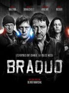 TV program: Zvláštní jednotka (Braquo)