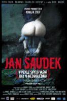 Jan Saudek - V pekle svých vášní, ráj v nedohlednu
