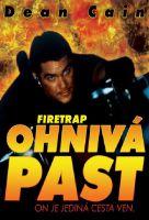 TV program: Ohnivá past (Firetrap)