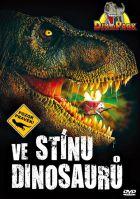 Ve stínu dinosaurů (Dans L´ombre Des Dinosaurus)