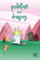 Brambory a draci (Patates et dragons)