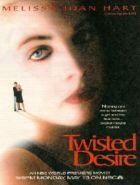 TV program: Zvrácená touha (Twisted Desire)