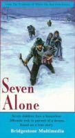 TV program: Sedm opuštěných (Seven Alone)