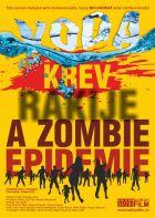Voda, krev, rakije a zombie epidemie (Posljednji Srbin u Hrvatskoj)