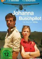 TV program: Johanna a dobrodruh: Nebe nad Afrikou (Johanna und der Buschpilot - Der Weg nach Afrika)
