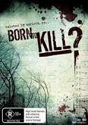 TV program: Zrozeni k zabíjení? (Born to Kill?)