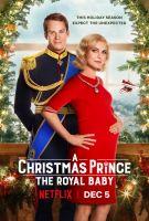Vánoční princ: Královské dítě (A Christmas Prince: The Royal Baby)