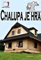 TV program: Chalupa je hra