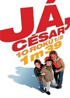 TV program: Já, César (Moi César, 10 ans 1/2, 1m39)
