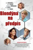 TV program: Blondýna na předpis (Better Living Through Chemistry)