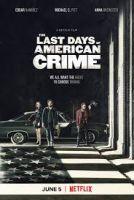 Konec zločinu v Americe (The Last Days of American Crime)