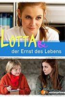 Lotta a splněná přání (Lotta & der Ernst des Lebens)