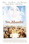 Čaj s Mussolinim (Un té con Il duce / Tea with Mussolini)