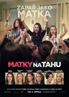 Matky na tahu (Bad Moms)