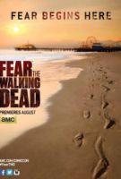 TV program: Živí mrtví: Počátek konce (Fear the Walking Dead)