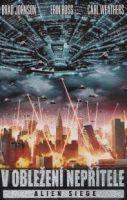 TV program: V obležení nepřítele (Alien Siege)