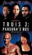 TV program: Pandořina skříňka (Trois 2: Pandora's Box)
