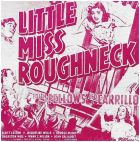 Little Miss Roughneck