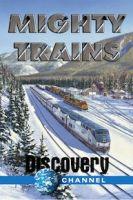 TV program: Grandiózní vlaky (Mighty Trains)