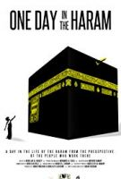 Jeden den ve Velké mešitě v Mekce (One Day In The Haram)