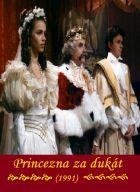 TV program: Princezna za dukát